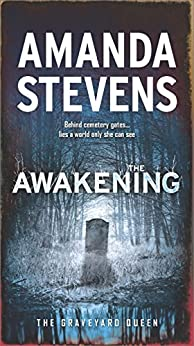 The Awakening: A Paranormal Romance Novel (The Graveyard Queen) by [Stevens, Amanda]