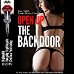 Open Up the Backdoor: Five Explicit Erotica Stories of Anal Sex | Diana Dare,Janie Moore,Ruth Blaque,Joni Blake,Zoey Winters