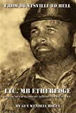 img - for From Huntsville to Hell: LTC. MB Etheredge and The Men of K Company 30th Inf. 3rd Div. in WW II by Guy Wendell Hogue (2007-10-15) book / textbook / text book