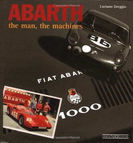 Abarth - The Man, The Machines