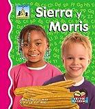 Sierra Y Morris