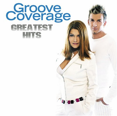 Groove Coverage - Just the Best Vol. 47 (Disc 2) - Zortam Music