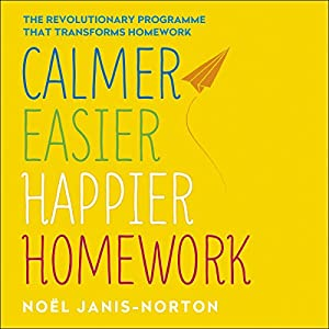 Calmer, Easier, Happier Homework Audiobook