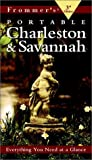 Frommer's Portable Charleston and Savannah, Frommer's Staff, 0028636023