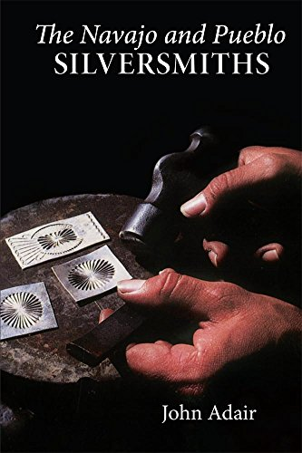 The Navajo and Pueblo Silversmiths (The Civilization of the American Indian (Pueblo Series)