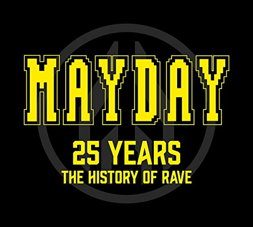 VA-Mayday 25 Years The History Of Rave-3CD-FLAC-2016-VOLDiES Download