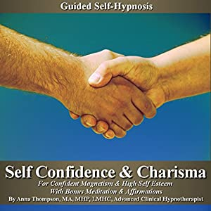 Self-Confidence & Charisma Guided Self-Hypnosis Speech