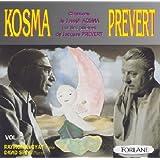 Chansons de Joseph Kosma Sur des Poems de Jacques Prévert, Vol. 1