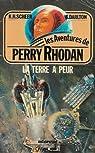 Perry Rhodan, tome 2 : La Terre a peur par Scheer
