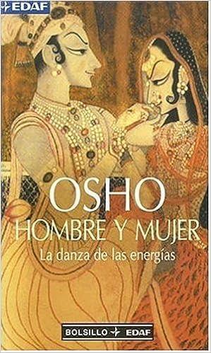 Book Hombre y Mujer: La Danza de las Energias / Man-Women (Bolsillo Edaf)