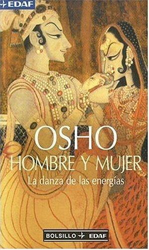 Download Hombre Y Mujer: La Danza de las Energias (Man and Woman: The Dance of Energies) (Bolsillo Edaf) (Spanish Edition) pdf epub