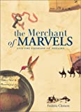 The Merchant of Marvels and the Peddler of Dreams, Frederic Clement, 0811832945