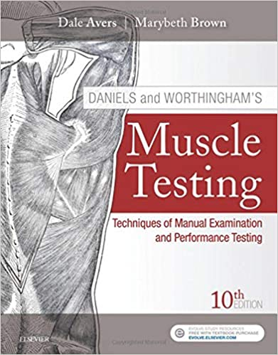 Daniels and Worthingham's Muscle Testing E-Book: Techniques of Manual Examination, 10th Edition - Original PDF