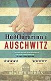 Húðflúrarinn í Auschwitz (Icelandic Edition)