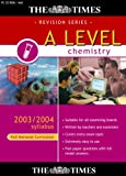 The Times A Level Chemistry 2003/2004 Syllabus (Full National Curriculum)