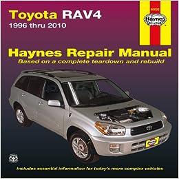 Toyota rav4 1996 thru 2010 haynes repair manual editors of toyota rav4 1996 thru 2010 haynes repair manual editors of haynes manuals 9781563929373 amazon books fandeluxe Gallery