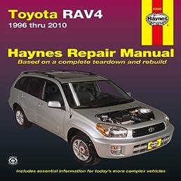toyota rav4 1996 thru 2010 haynes repair manual editors of rh amazon com 2008 rav4 owners manual 2009 toyota rav4 owners manual