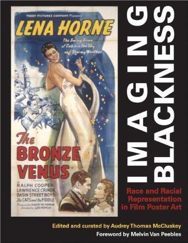 Free Imaging Blackness: Race and Racial Representation in Film Poster Art