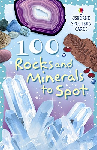 100 Rocks and Minerals to Spot (Usborne Spotter's Cards)