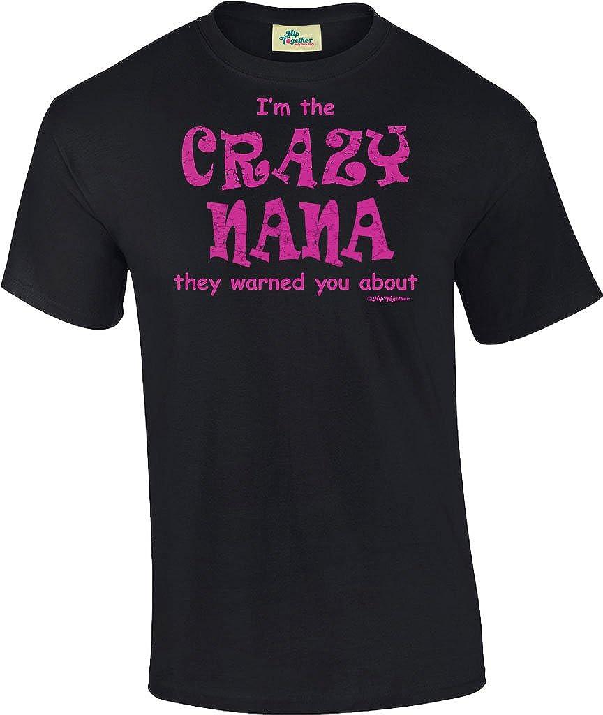 Im The Crazy Nana Unisex Tee