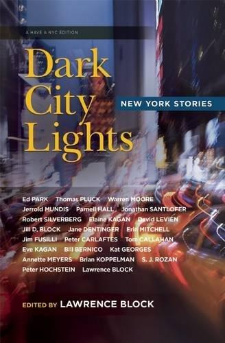 Read Online Dark City Lights: New York Stories (Have a NYC) ebook