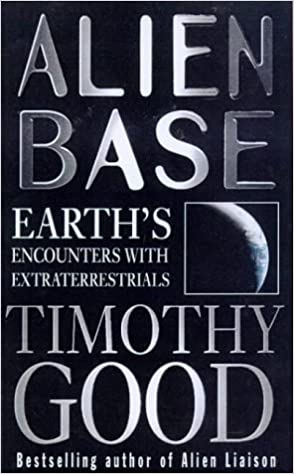 alien base earths encounters with extraterrestrials
