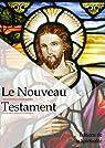Le Nouveau testament par Segond