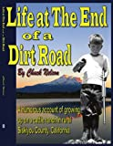 Life at the End of a Dirt Road, Chuck Nelson, 1425922104