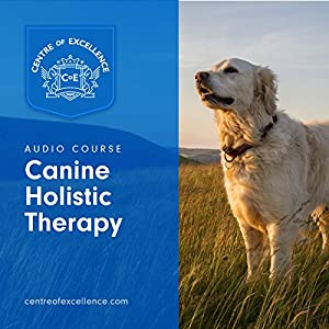 Canine Holistic Therapy Audiobook