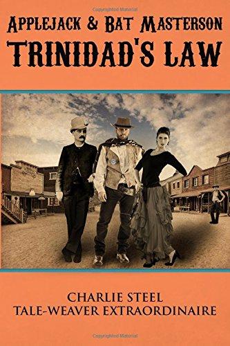 Applejack & Bat Masterson:TRINIDAD'S LAW pdf epub