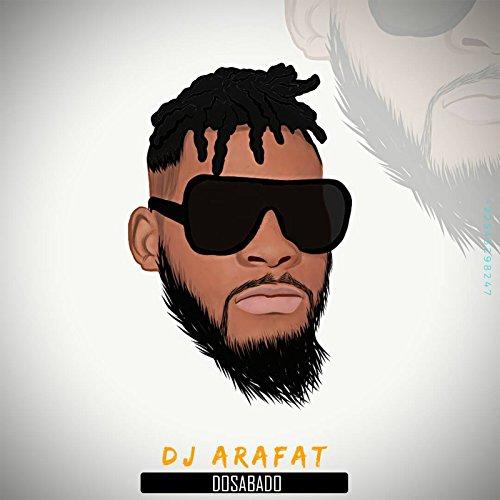 musique de dj arafat dosabado