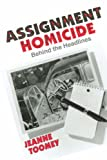 Assignment Homicide, Jeanne Toomey, 0865345171