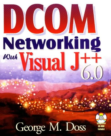 DCOM Networking With Visual J++ 6.0 by Brand: Wordware