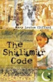 The Shalamar Code, Mary L. Clifford, 0738709344