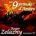 Les 9 princes d'Ambre | Roger Zelazny