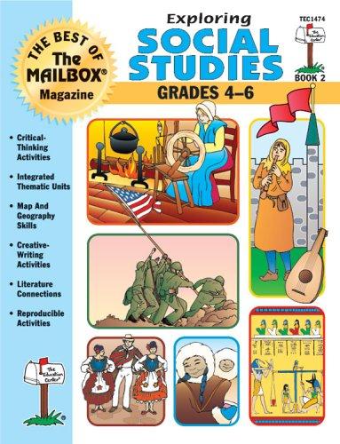 Exploring Social Studies (The Best of the Mailbox Magazine, Grades 4-6: Book - Magazine Mailbox