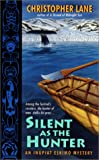 Silent as the Hunter, Christopher Lane, 0380816253