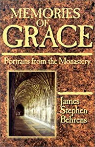 Memories of Grace: Portraits from the Monastery