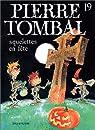 Pierre Tombal, tome 19 : Squelettes en fête par Hardy