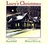 Lucy's Christmas, Donald Hall, 015276870X