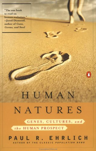 Download Human Natures: Genes, Cultures, and the Human Prospect PDF