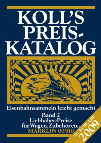 Price comparison product image Koll's Preiskatalog 2009 - Mrklin 00 / H0 Band 2