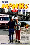 Mad Monks Guide to New York City, James Crotty and Michael Lan, 0028627555