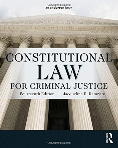 323340482 - Constitutional Law for Criminal Justice