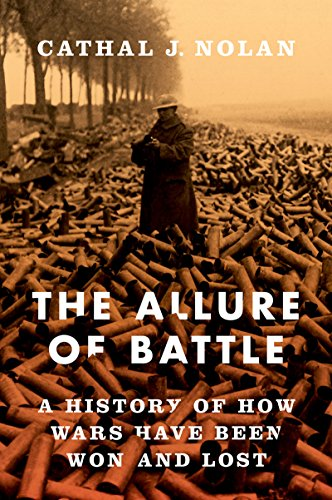 (The Allure of Battle: A History of How Wars Have Been Won and)