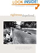 #8: Righteous Dopefiend (California Series in Public Anthropology)
