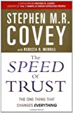 The Speed of Trust: The One Thing That Changes Everything by Covey, Stephen M. R. (2006) Paperback