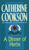 A Dinner of Herbs, Catherine Cookson, 0552125512