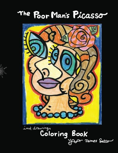 The Poor Man's Picasso: A collection of ink drawings and coloring book PDF