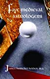 img - for Five Medieval Astrologers book / textbook / text book